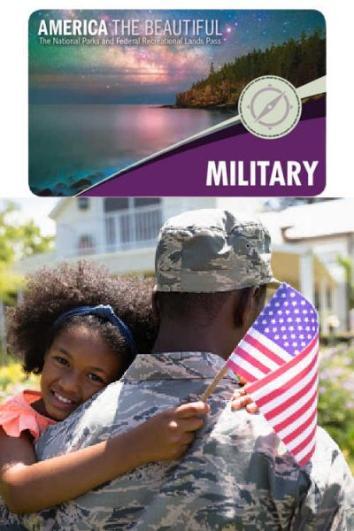 Free America The Beautiful National Park Pass For the Military