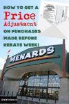 Menard's Secret 11% Rebates - Price Adjustment Before Rebate Week